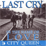 In The Name of Love by Last Cry CD Single