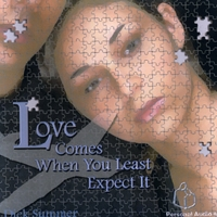 Love Comes When You Least Expect It - Dick Summer