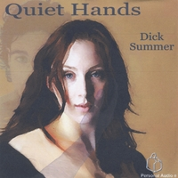 Quiet Hands - Dick Summer
